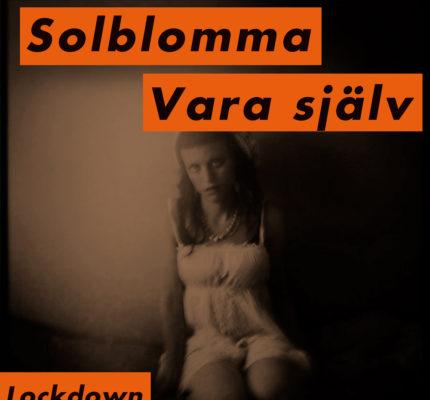 front cover - Solblomma - Vara själv Lockdown - Single